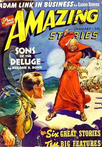 """Nelson S. Bond - The first installment of Bond's """"Sons of the Deluge"""" was cover-feature on the January 1940 issue of Amazing Stories"""