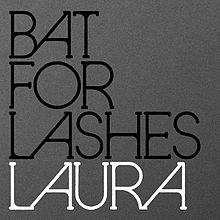 Pity, that Bat for lashes laura final, sorry