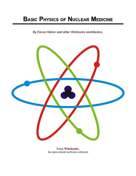 File:Basic Physics of Nuclear Medicine.pdf