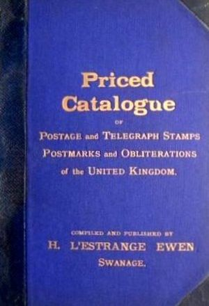 Stamp dealer - Herbert L'Estrange Ewen's Catalogue of Postage and Telegraph Stamps..., 4th edition 1895.