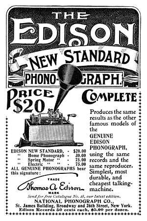 Thomas A. Edison, Inc. - 1898 ad for the New Standard Phonograph