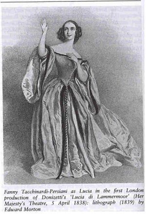 Lucia di Lammermoor - Fanny Tacchinardi Persiani as Lucia in the London premiere in 1838