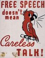 Free speech doesn't mean careless talk^ - NARA - 535383.tif