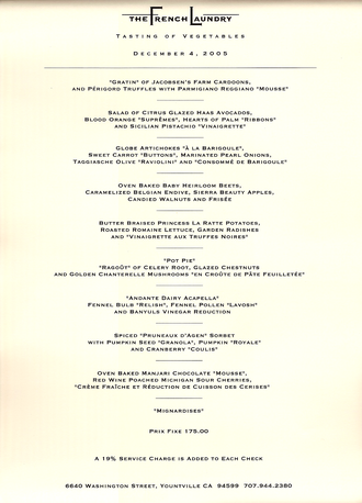 The French Laundry - This vegetable tasting menu was one of three menus available for Sunday December 4, 2005