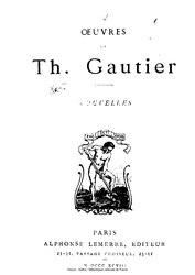 Théophile Gautier: Œuvres de Théophile Gautier