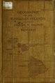 Geography of the Hawaiian Islands (IA geographyofhawai00bald 0).pdf