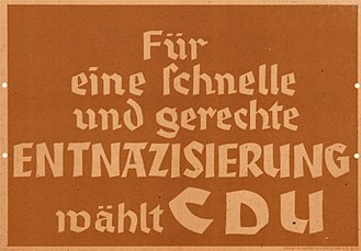 "Denazification - A poster from the North Rhine-Westphalia state elections 1947, with the slogan ""For a quick and just denazification vote CDU"""