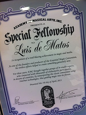 "Luís de Matos -  Luis de Matos ""Special Fellowship Award"" by the Hollywood Academy of Magical Arts, April 2013."