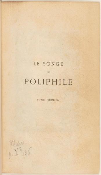 File:Le Songe de Poliphile - trad. Popelin - tome 1.pdf