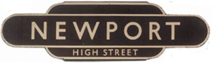 "Western Region of British Railways - British Railways Western Region ""totem"" station sign for Newport High Street"