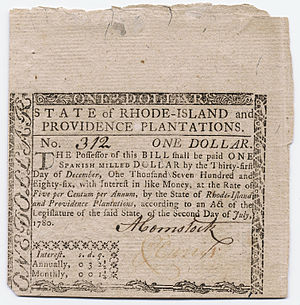 William Greene (colonial governor) - The use of paper money was a contentious issue during Greene's administrations. This bill was used after the Revolution.