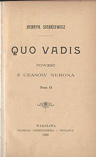 <i>Quo Vadis</i> (novel) Historical novel written by Henryk Sienkiewicz