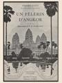Pierre Loti Un pélerin d'Angkor com 1931.png