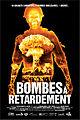 Poster Bombesaretardement 01.jpg