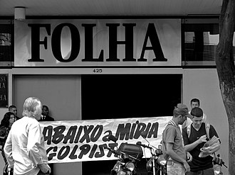 "Folha de S.Paulo - Protest against Folha on 7 March 2009, during the ditabranda scandal. The sign reads ""Down with the pro-coup media""."