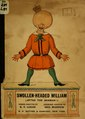 Swollen-headed William; painful stories and funny pictures after the German! (IA swollenheadedwil01luca).pdf