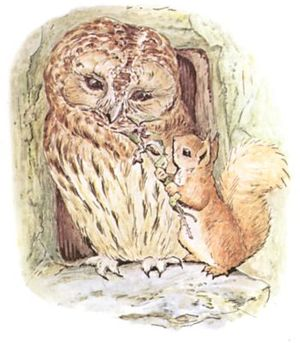 """Squirrel Nutkin tickling Old Brown Owl with a nettle"""