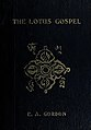 The Lotus Gospel or Mahayana Buddhism and its Symbolic Teachings Compared Historically and Geographically with those of Catholic Christianity - book cover with Tibetan vishvavajra (IA lotusgospelormah00gordrich)(page 1 crop).jpg