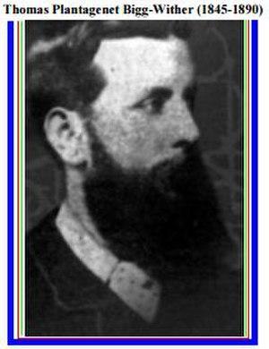 Thomas Plantagenet Bigg-Wither - Thomas Plantagenet Bigg-Wither (1845–1890)