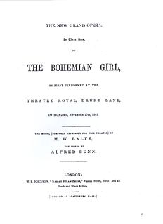 <i>The Bohemian Girl</i> opera in three acts by Balfe