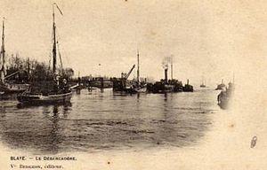 Blaye - Blaye, unloading dock c. 1905