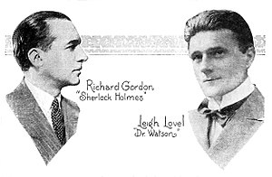 Adaptations of Sherlock Holmes - Richard Gordon and Leigh Lovel portrayed Holmes and Watson on the NBC radio series The Adventures of Sherlock Holmes