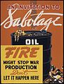An invitation to sabotage oil. Fire might stop war production. Don't let it happen here. - NARA - 535244.jpg