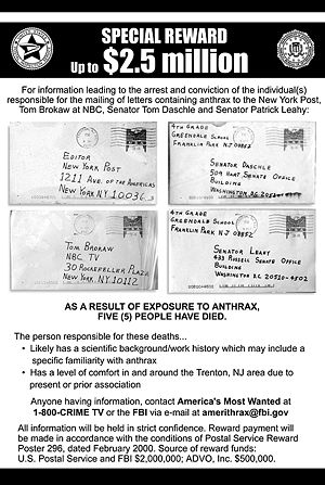 2001 anthrax attacks - A reward for information totalling $2.5 million is being offered by the FBI, U.S. Postal Service and ADVO, Inc.
