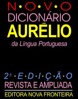<i>Aurélio Dictionary</i> book by Aurélio Buarque de Holanda Ferreira
