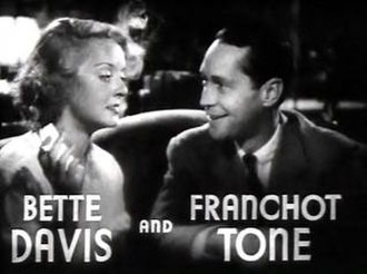 Dangerous (film) - Image: Bette Davis and Franchot Tone in Dangerous trailer
