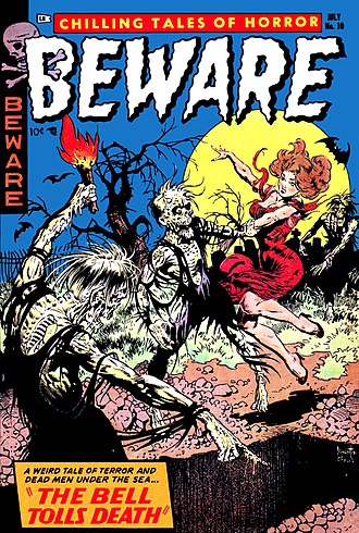 Horror comics - Beware: Chilling Tales of Horror number 10 (July 1954). Artwork by Frank Frazetta.