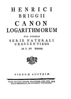 Henry Briggs (mathematician) - Canon logarithmorum