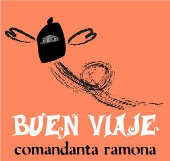 Comandanta Ramona, Buen Viaje by sahuayo