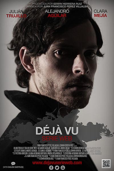 File:Deja Vu Serie Web - Afiche oficial.jpg