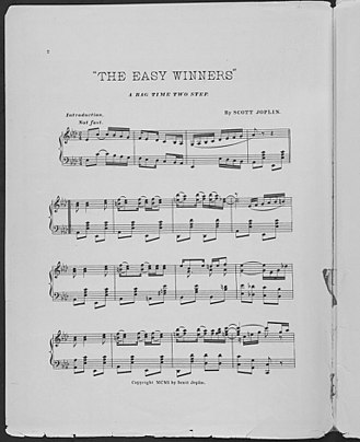 "Ragtime - The first page of ""The Easy Winners"" by Scott Joplin shows ragtime rhythms and syncopated melodies."