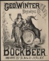 Geo. Winter Brewing Co. bock beer. Brewery 55th St. betw. 2d & 3d Avs., N.Y. - Louis Kraemer N.Y. LCCN2005691059.tif