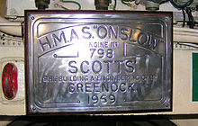 "A rectangular plaque mounted on a bulkhead. The plaque reads ""H.M.A.S. ""Onslow"". Engine no 798. Scotts' Shipbuilding & Engineering Co Ltd. Greenock. 1969"""