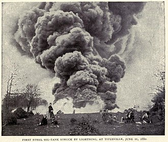 Titusville, Pennsylvania - Oil tank struck by lightning, June 11, 1880