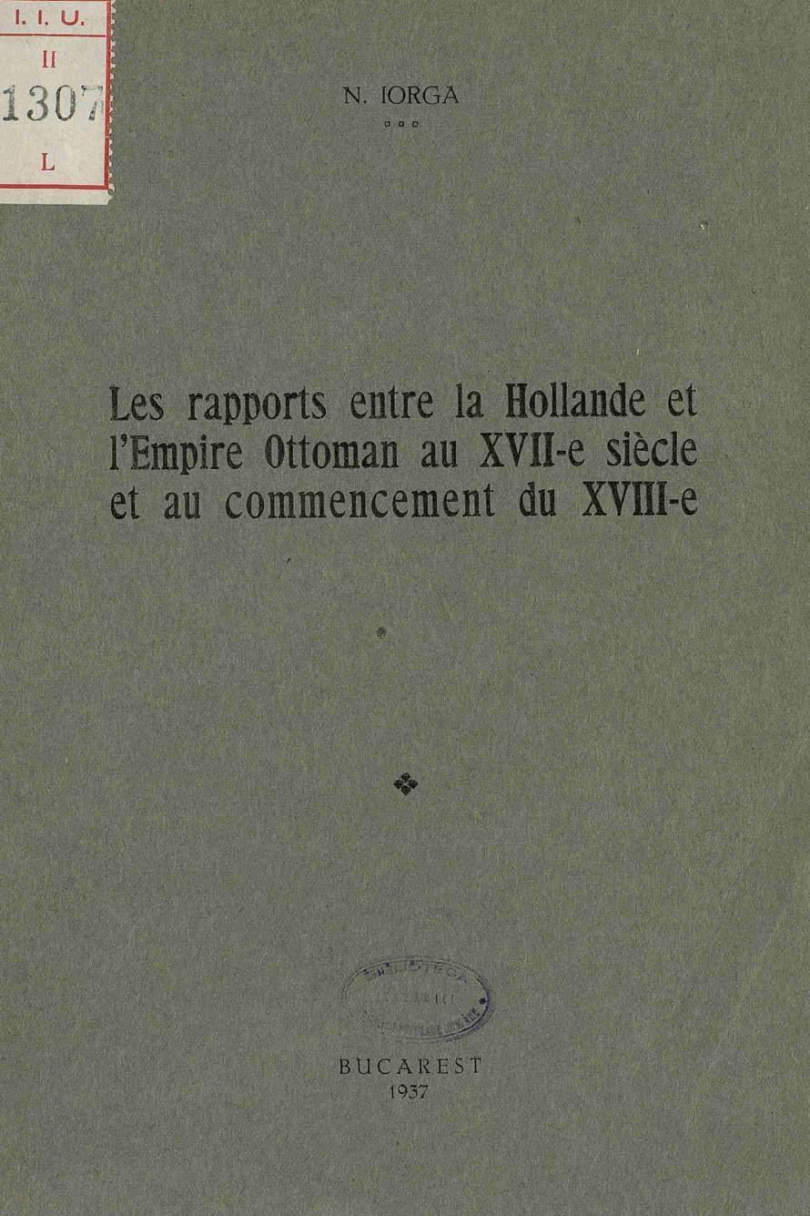 File Nicolae Iorga Les Rapports Entre La Hollande Et L Empire