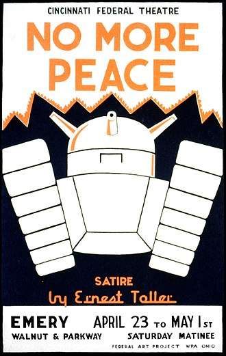 Ernst Toller - Poster for the Federal Theatre Project production of No More Peace in Cincinnati, Ohio (1937)