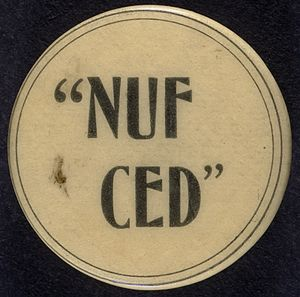 Michael T. McGreevy - Image: Nuf Ced Button
