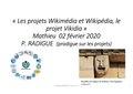 Présentation Mathieu fev 20 Les projets Wikimédia et Wikipédia, le projet Vikidia.pdf