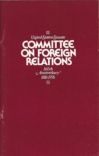 United States Senate Committee on Foreign Relations - 1976 publication of the Senate Foreign Relations Committee on the occasion of its 160th anniversary