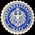 Siegelmarke Festungslazarett - Metz W0223874.jpg