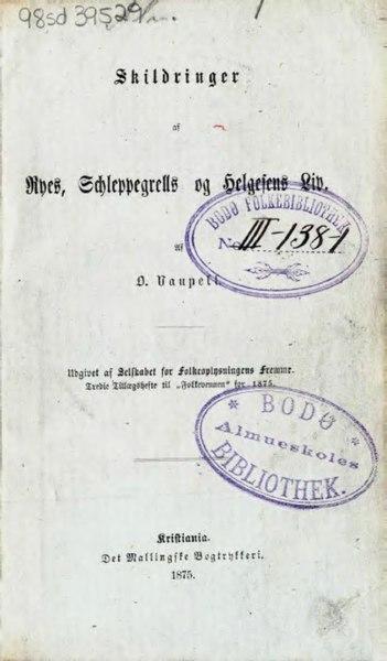 File:Skildringer af Ryes, Schleppegrells og Helgesens Liv.djvu