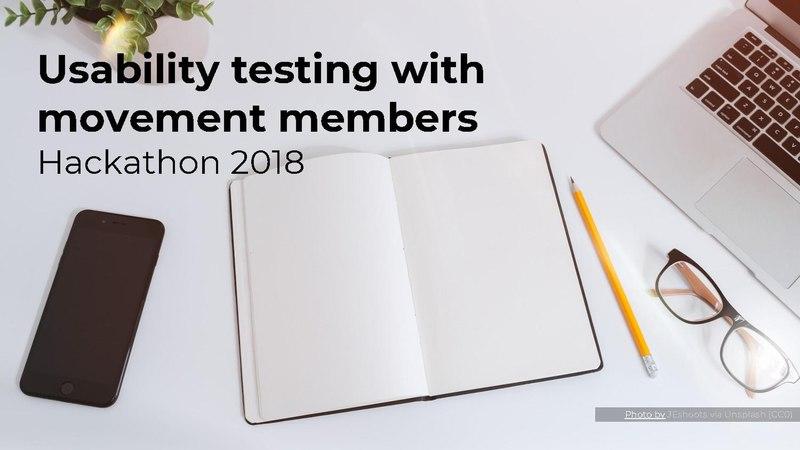 File:Testing with movement members - Hackathon 2018.pdf