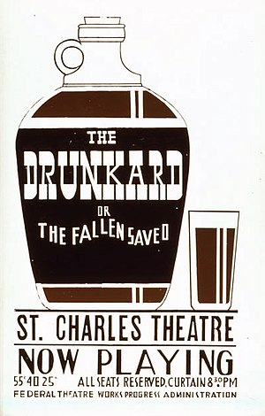 The Drunkard - Another poster for the Federal Theatre Project production