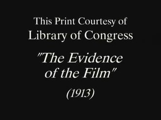 Fichier:The Evidence of The Film (1913).webm