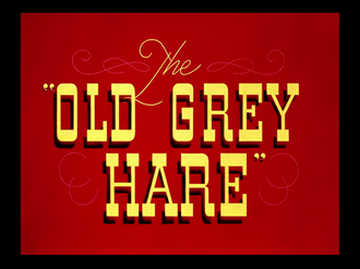 The Old Grey Hare - Original title card