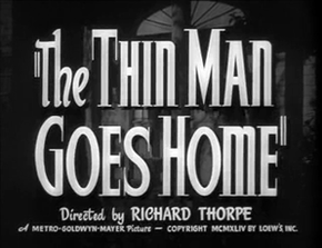 Description de l'image The Thin Man Goes Home (1945).png.